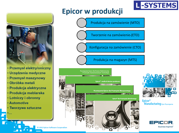 Epicor - Produkcja